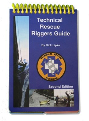 Technical Rescue Riggers Guide:  1st 1998 edition cover