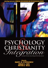Psychology and Christianity Integration : Seminal Works that Shaped the Movement N/A 9780979223709 Front Cover