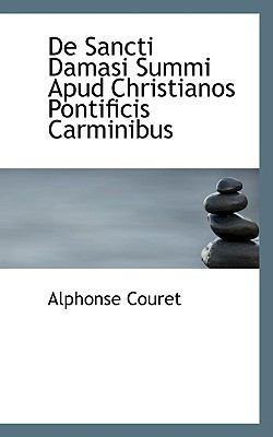 De Sancti Damasi Summi Apud Christianos Pontificis Carminibus  2009 edition cover
