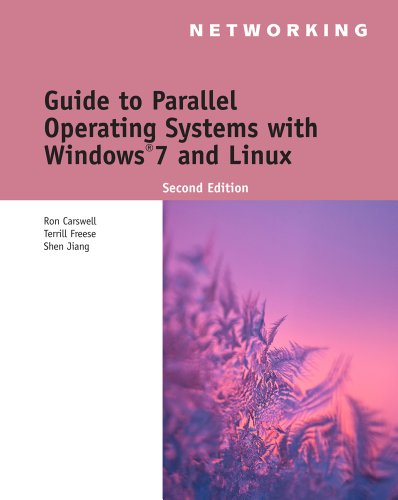 Guide to Parallel Operating Systems with Windows� 7 and Linux  2nd 2012 edition cover