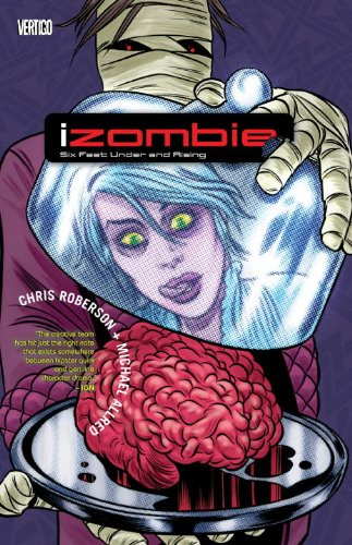 Izombie - Six Feet under and Rising   2011 9781401233709 Front Cover