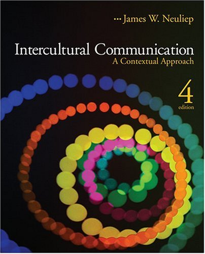 Intercultural Communication A Contextual Approach 4th 2009 edition cover