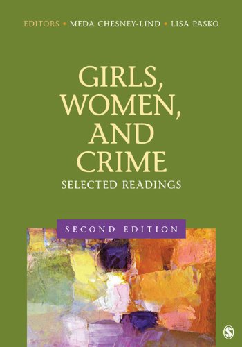 Girls, Women, and Crime Selected Readings 2nd 2013 9781412996709 Front Cover