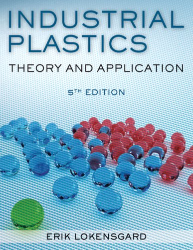 Industrial Plastics Theory and Applications 5th 2010 9781428360709 Front Cover