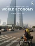 Geography of the World Economy  6th 2014 (Revised) edition cover