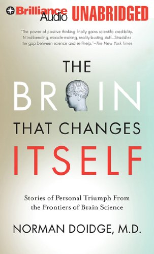 The Brain That Changes Itself: Stories of Personal Triumph from the Frontiers of Brain Science  2011 edition cover