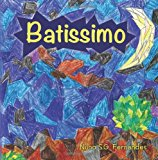 Batissimo  N/A 9781481149709 Front Cover