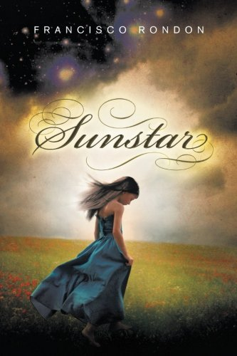 Sunstar:   2013 9781483653709 Front Cover