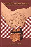 Lo Scrigno Dell'Amore Il Miracolo Di una Tradizione Di Natale N/A 9781492998709 Front Cover