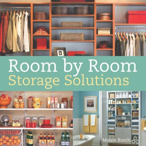 Room by Room Storage Solutions   2009 9781558708709 Front Cover
