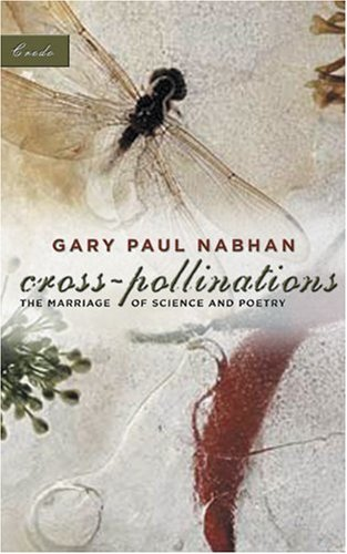Cross-Pollinations The Marriage of Science and Poetry  2004 edition cover