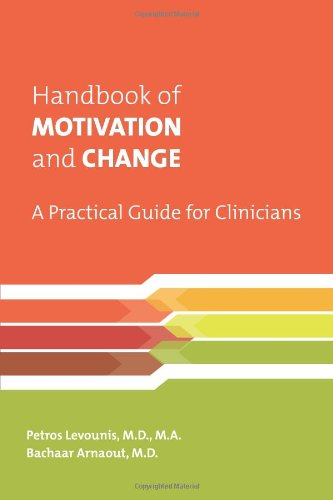 Handbook of Motivation and Change A Practical Guide for Clinicians  2010 edition cover
