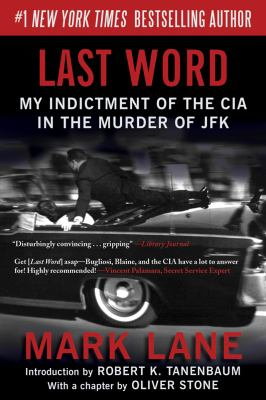 Last Word My Indictment of the CIA in the Murder of JFK  2013 edition cover