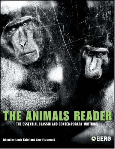 Animals Reader The Essential Classic and Contemporary Writings  2007 edition cover
