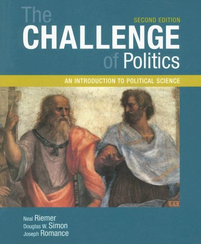 Challenge of Politics An Introduction to Political Science 2nd 2006 (Revised) 9781933116709 Front Cover