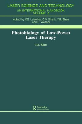 Photobiology of Low-Power Laser Therapy   2004 edition cover