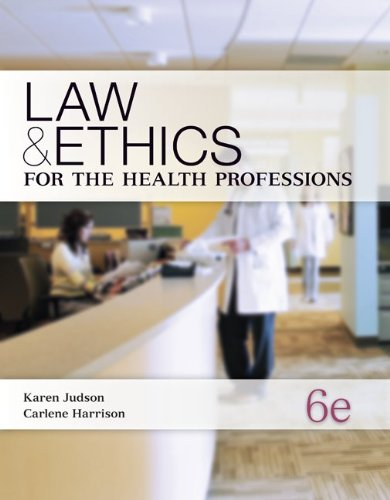 Law and Ethics for the Health Professions  6th 2013 edition cover