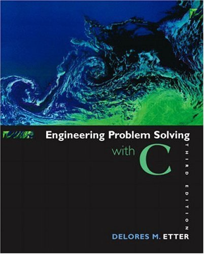 Engineering Problem Solving with C  3rd 2005 (Revised) edition cover
