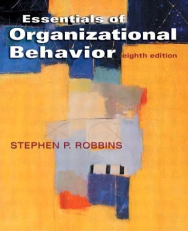 Outlines and Highlights for Essentials of Organizational Behavior by Robbins  8th 2005 (Revised) edition cover