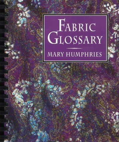 Fabric Glossary 1st 9780133496710 Front Cover