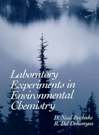 Laboratory Experiments in Environmental Chemistry   2000 edition cover