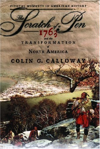 Scratch of a Pen 1763 and the Transformation of North America  2005 edition cover