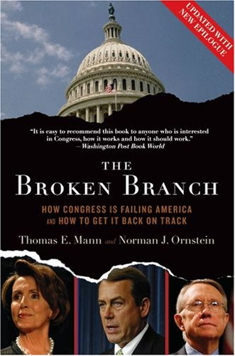 Broken Branch How Congress Is Failing America and How to Get It Back on Track  2008 edition cover