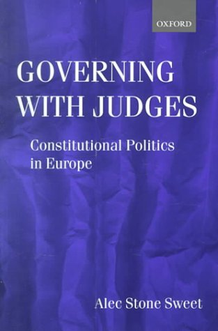 Governing with Judges Constitutional Politics in Europe  2000 edition cover