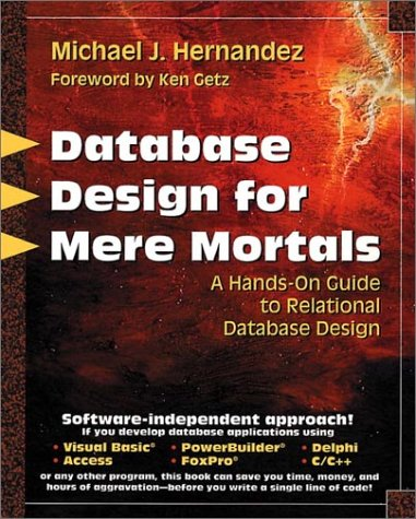Database Design for Mere Mortals A Hands-On Guide to Relational Database Design  1997 edition cover