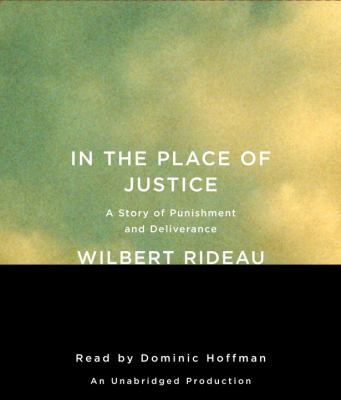 In the Place of Justice: A Story of Punishment and Deliverance  2010 edition cover