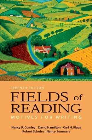 Fields of Reading : Motives for Writing 7th 2004 9780312404710 Front Cover