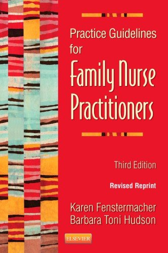 Practice Guidelines for Family Nurse Practitioners - Revised Reprint  3rd 2014 9780323240710 Front Cover