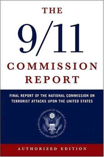 9/11 Commission Report Final Report of the National Commission on Terrorist Attacks upon the United States  2004 edition cover