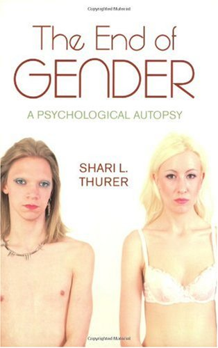 End of Gender A Psychological Autopsy  2005 edition cover
