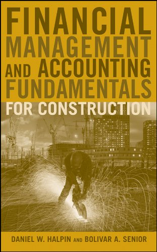 Financial Management and Accounting Fundamentals for Construction   2009 edition cover