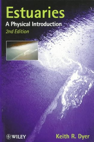 Estuaries A Physical Introduction 2nd 1998 (Revised) 9780471974710 Front Cover