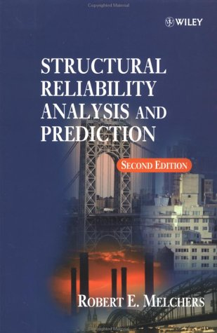 Structural Reliability Analysis and Prediction  2nd 1999 (Revised) edition cover