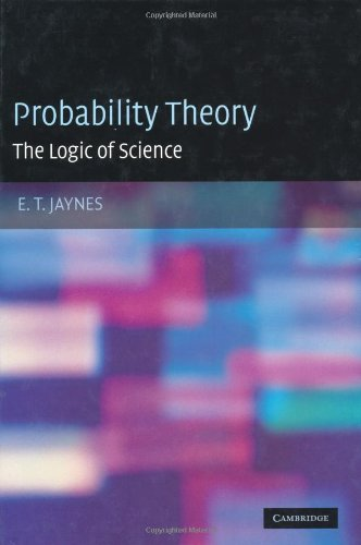 Probability Theory The Logic of Science  2003 edition cover