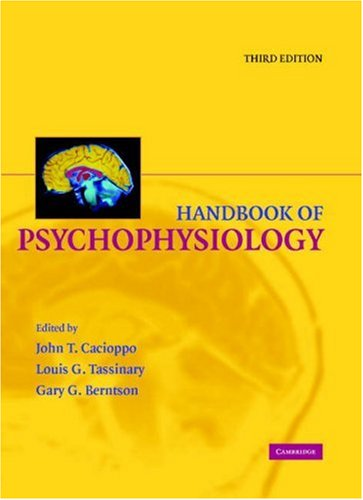Handbook of Psychophysiology  3rd 2007 (Revised) 9780521844710 Front Cover