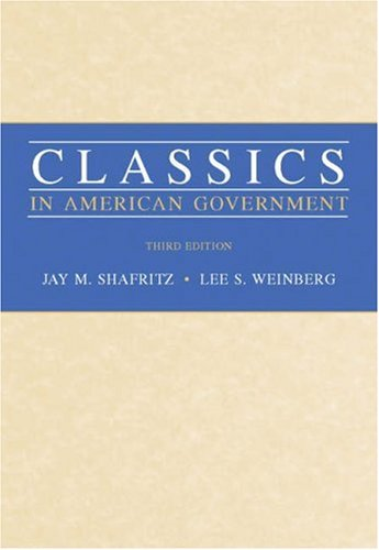 Classics in American Government  3rd 2006 (Revised) edition cover