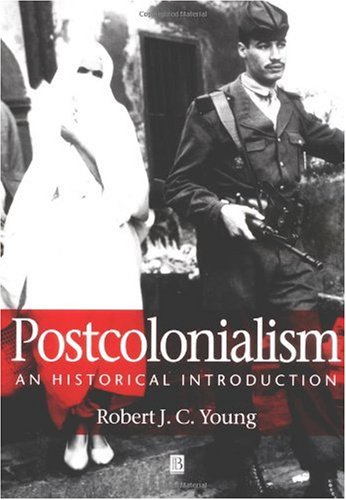 Postcolonialism An Historical Introduction  2001 edition cover