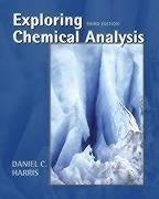 Exploring Chemical Analysis  3rd 2005 9780716705710 Front Cover