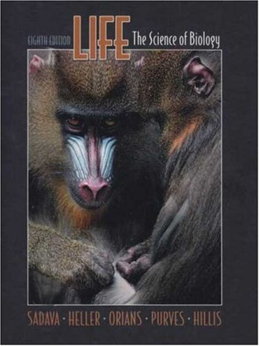 Life The Science of Biology 8th 2008 (Revised) edition cover