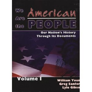 We Are the American People Our Nation's History Through Its Documents Revised 9780757522710 Front Cover