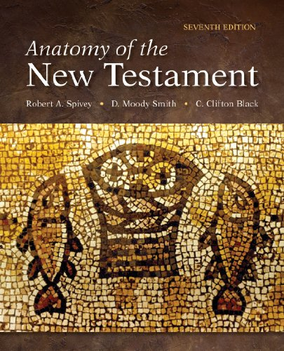 Anatomy of the New Testament  7th 2013 (Revised) edition cover