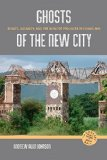 Ghosts of the New City Spirits, Urbanity, and the Ruins of Progress in Chiang Mai  2014 9780824839710 Front Cover