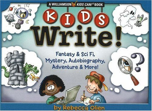 Kids Write Fantasy and Sci Fi, Mystery, Autobiography, Adventure and More!  2005 edition cover