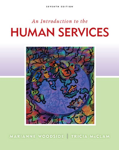 Introduction to Human Services  7th 2012 edition cover