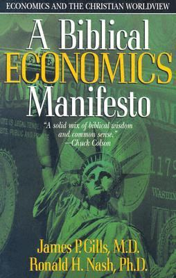 Biblical Economics Manifesto Economics and the Christian World View  2002 9780884198710 Front Cover