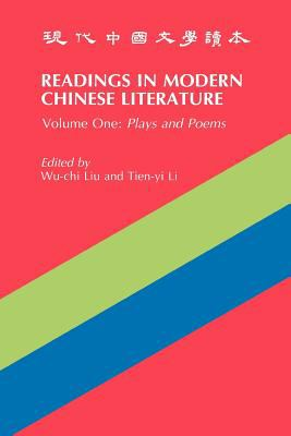 Readings in Modern Chinese Literature Plays and Poems 3rd 9780887100710 Front Cover